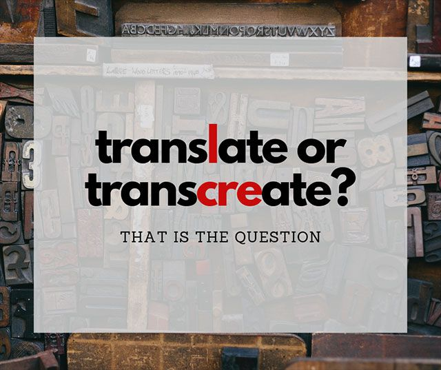 The Difference Between Translation And Transcreation